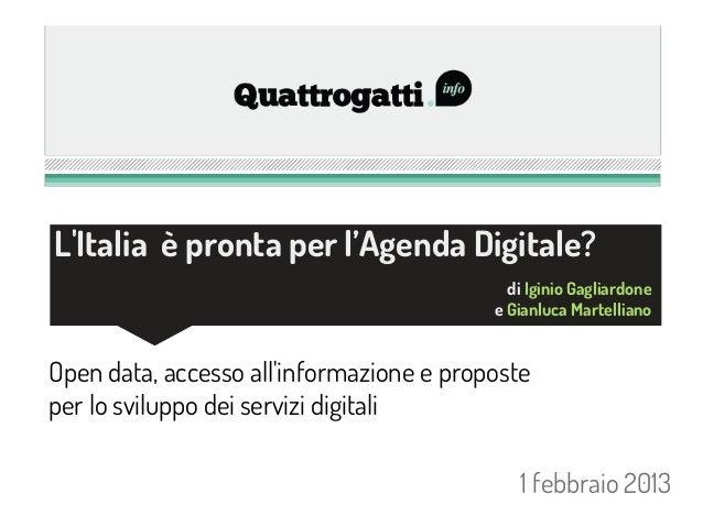 LItalia è pronta per l'Agenda Digitale?                                            di Iginio Gagliardone                  ...