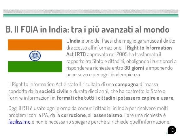 B. Il FOIA in India: tra i più avanzati al mondo                            L'India è uno dei Paesi che meglio garantisce ...