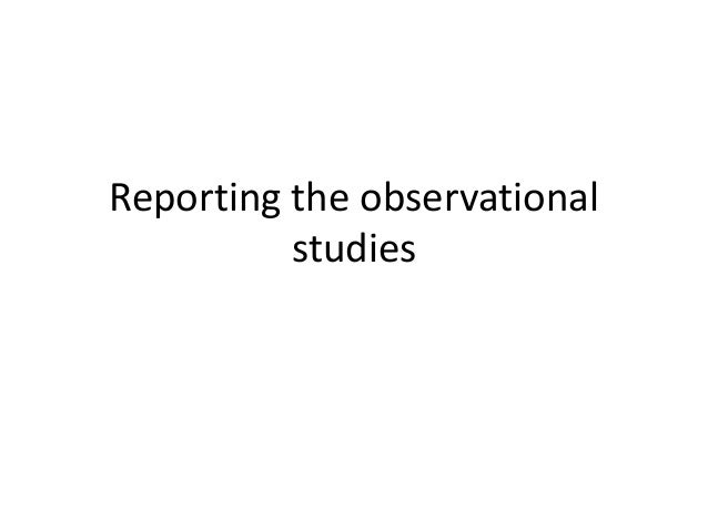 Reporting the observational studies