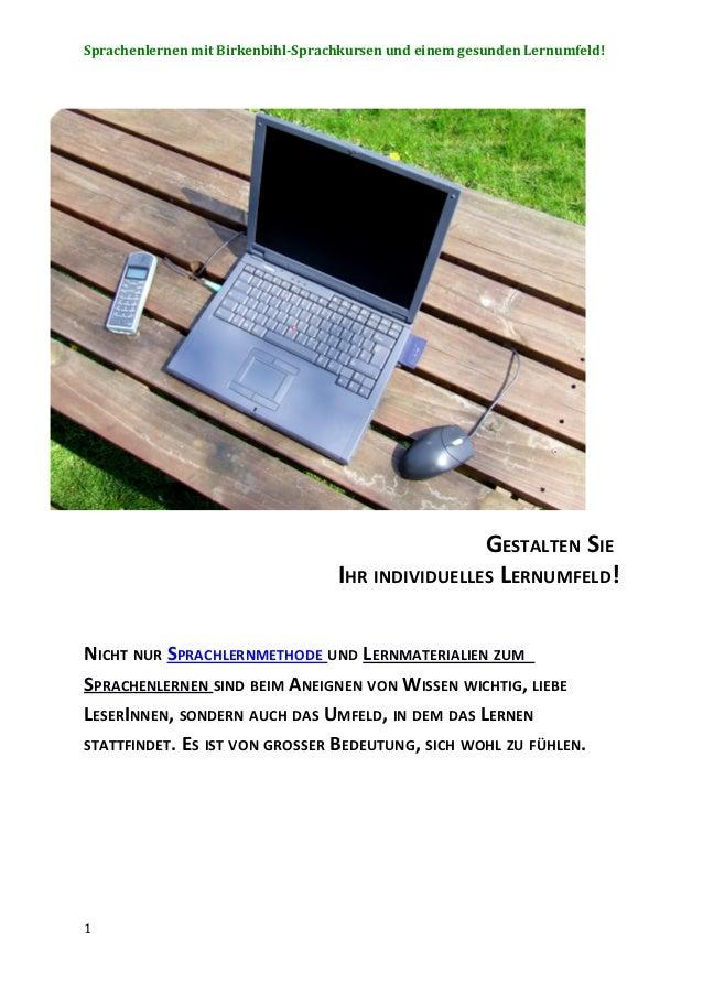 Sprachenlernen mit Birkenbihl-Sprachkursen und einem gesunden Lernumfeld!                                                 ...