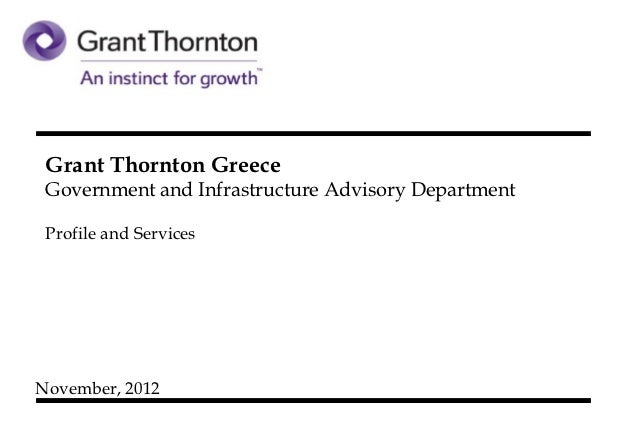 Grant Thornton Greece Government and Infrastructure Advisory Department Profile and ServicesNovember, 2012
