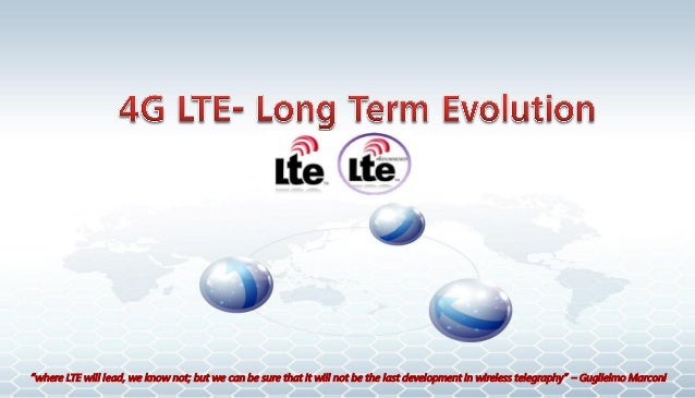 """""""where LTE will lead, we know not; but we can be sure that it will not be the last development in wireless telegraphy"""" – G..."""