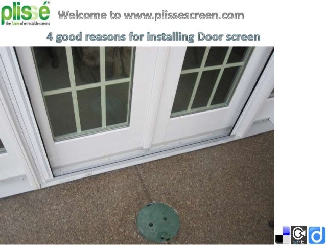 Aesthetic By installing new latest door screen, you will find the exterior appearance of your house quite impressive one. ...