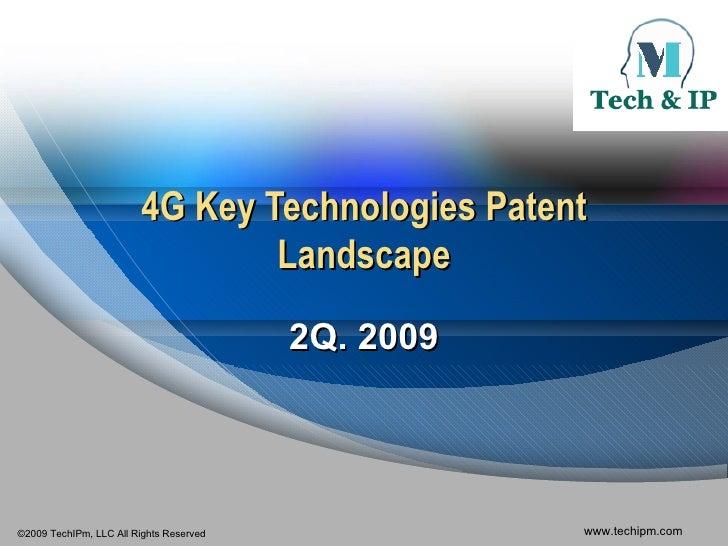 4G Key Technologies                                      Patent Landscape                                          2Q. 200...