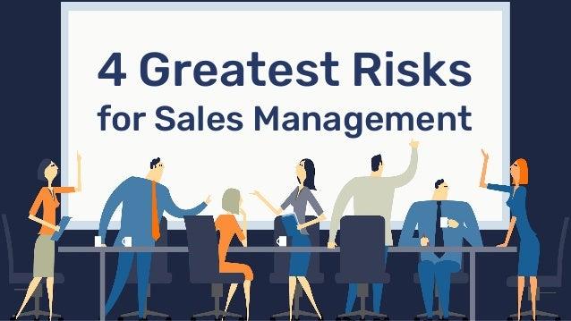 4 Greatest Risks for Sales Management