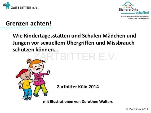  Zartbitter 2014 Wie Kindertagesstätten und Schulen Mädchen und  Jungen vor sexuellem Übergriffen und Missbrauch  schütze...
