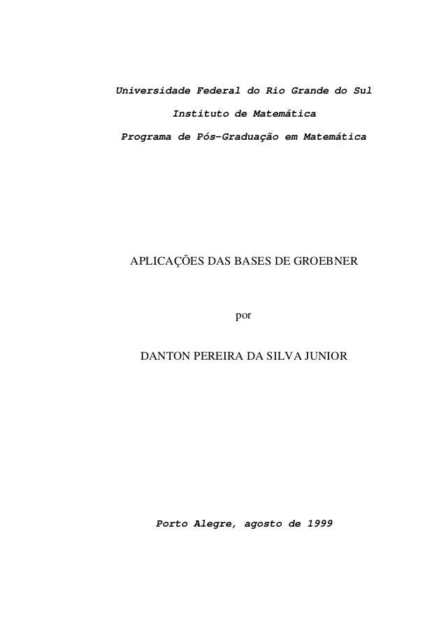 Universidade Federal do Rio Grande do Sul Instituto de Matemática Programa de Pós-Graduação em Matemática APLICAÇÕES DAS B...