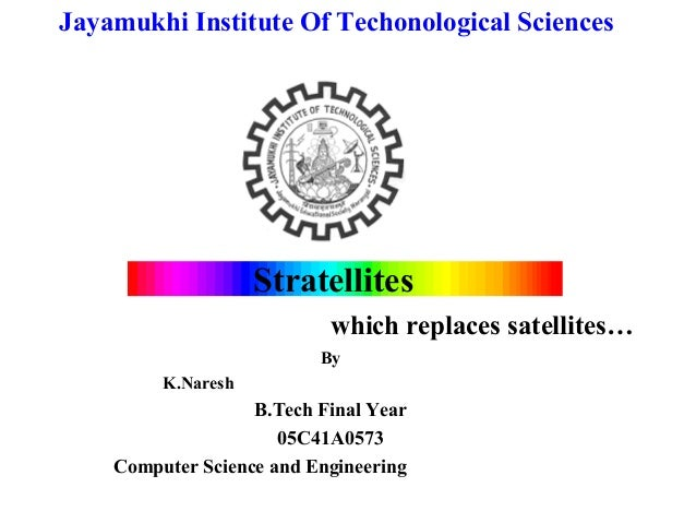 Jayamukhi Institute Of Techonological Sciences                    Stratellites                           which replaces sa...