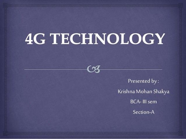 Presented by :  Krishna Mohan Shakya  BCA- III sem  Section-A