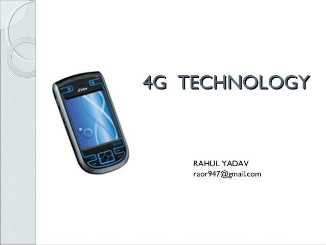 4g Technology Ppt By Rahul Yadv