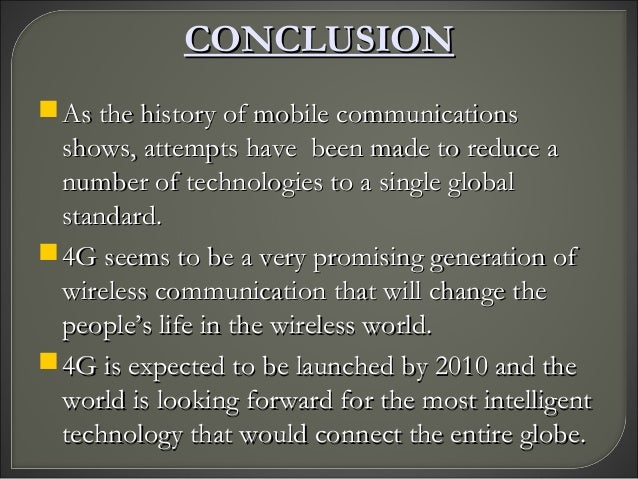 4g technology ppt 4g wireless technology paper presentation & seminar pick up any newspaper today and it is a safe bet that you will find an article somewhere relating to mobile communications.