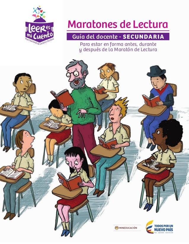 Guía del docente - SECUNDARIA Para estar en forma antes, durante y después de la Maratón de Lectura