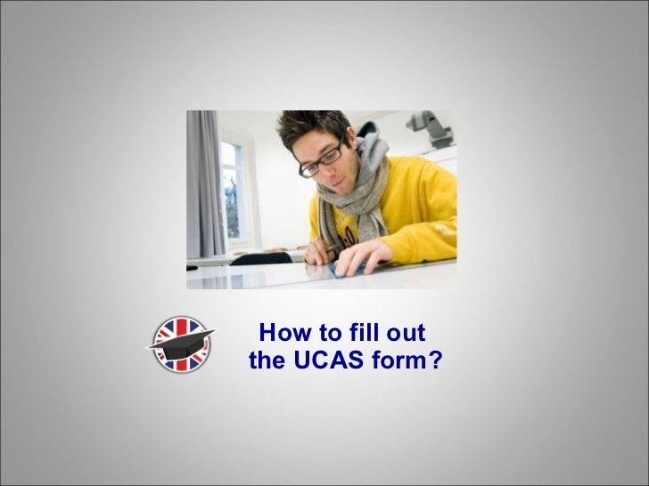 How to fill out  the UCAS form?