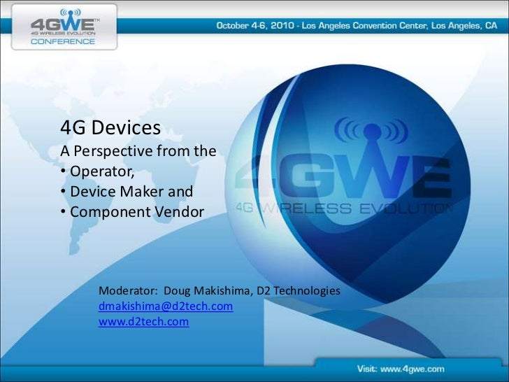 4G Devices<br />A Perspective from the <br /><ul><li> Operator,