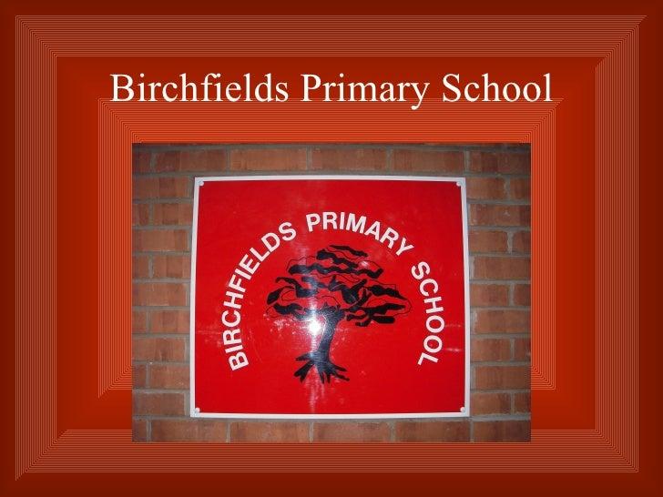 Birchfields Primary School