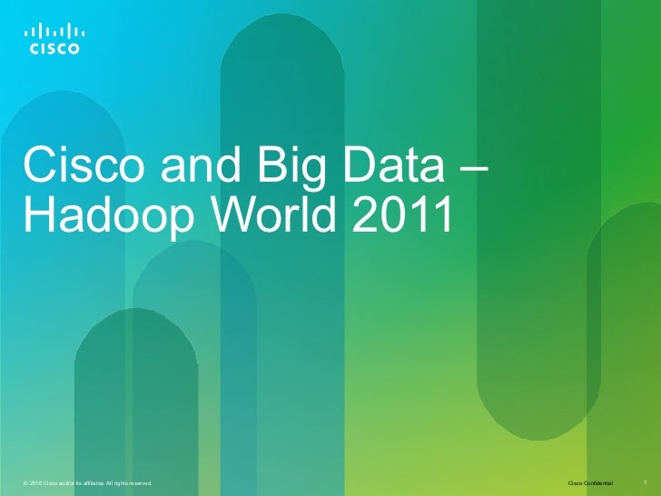 Cisco and Big Data – Hadoop World 2011