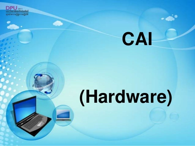 (Hardware) CAI