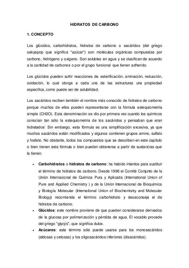 HIDRATOS DE CARBONO  1. CONCEPTO  Los glúcidos, carbohidratos, hidratos de carbono o sacáridos (del griego  oakyapop que s...