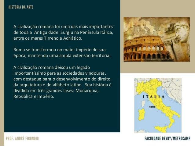 A origem: lenda ou história? Diz a lenda que Roma foi fundada no ano 753 a.C. por filhos gêmeos do deus Marte e de uma mor...