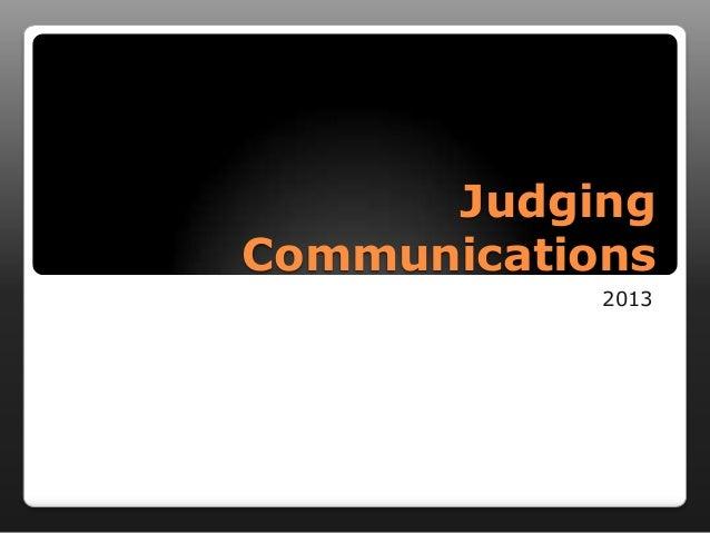 JudgingCommunications            2013