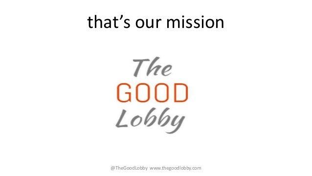 other professionals @TheGoodLobby www.thegoodlobby.eu