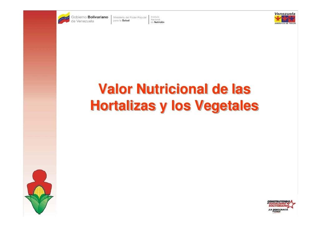 Valor Nutricional de las Hortalizas y los Vegetales