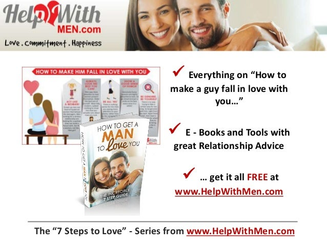 how to make yourself fall in love with a guy