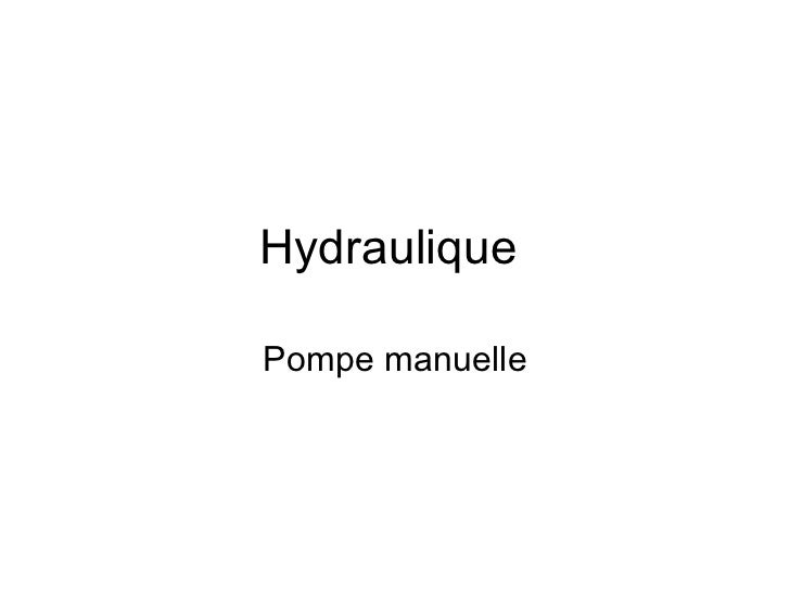 Hydraulique  Pompe manuelle