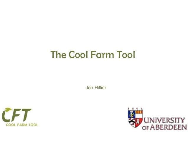 The Cool Farm Tool       Jon Hillier