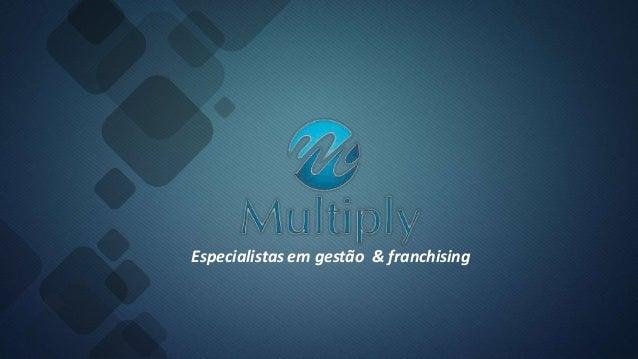 Especialistas em gestão & franchising