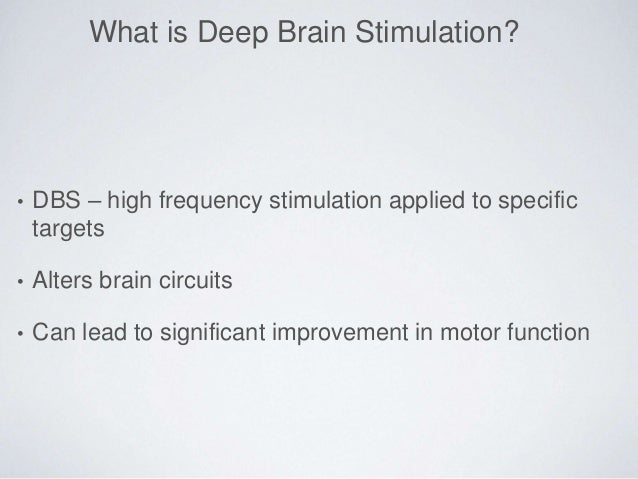 Deep Brain Stimulation A Remarkable Treatment For