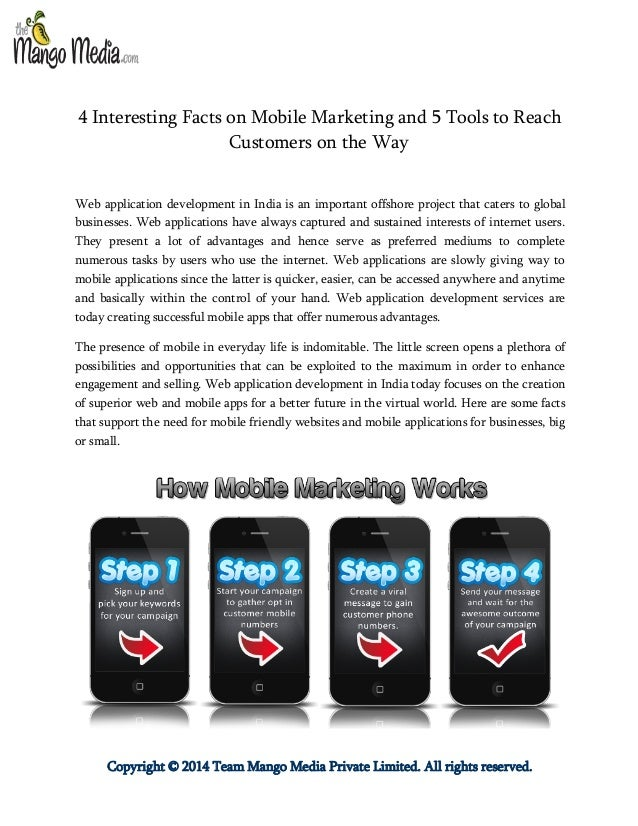 Copyright © 2014 Team Mango Media Private Limited. All rights reserved. 4 Interesting Facts on Mobile Marketing and 5 Tool...