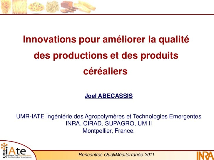 Innovations pour améliorer la qualité      des productions et des produits                       céréaliers               ...