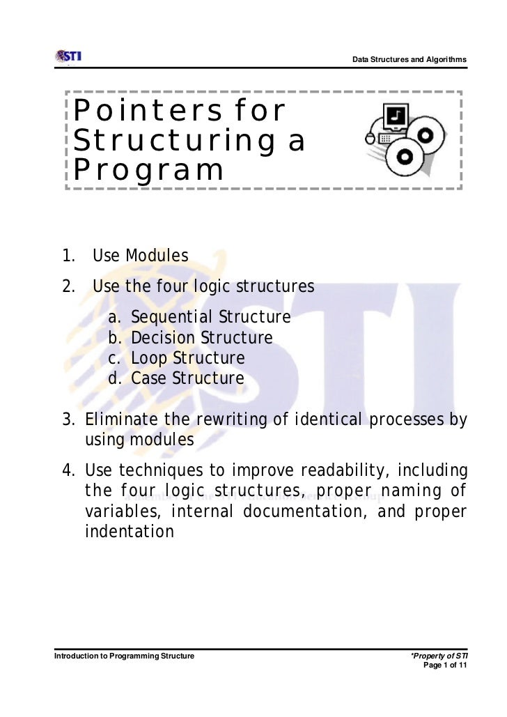 Data Structures and Algorithms    Pointers for    Structuring a    Program  1. Use Modules  2. Use the four logic structur...