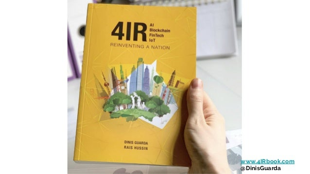 4IR AI Blockchain Fintech IoT book presentation by Dinis Guarda Slide 3