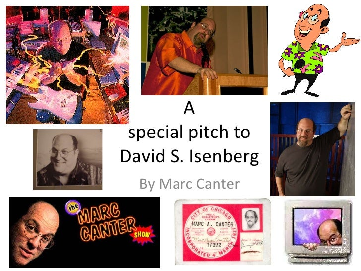 A special pitch to David S. Isenberg By Marc Canter