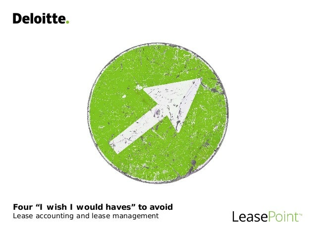 "Four ""I wish I would haves"" to avoid Lease accounting and lease management"