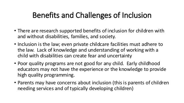 The Challenges of Inclusion