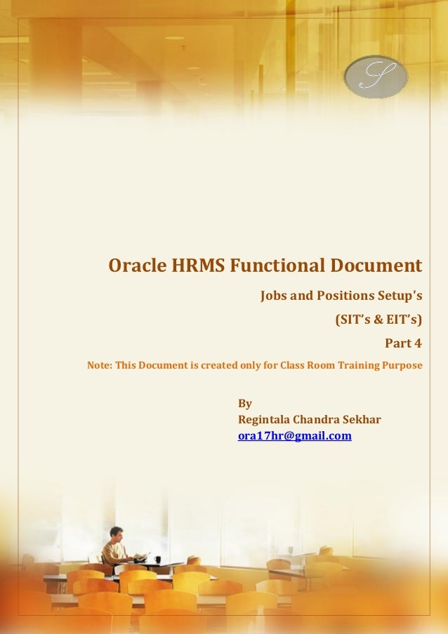 Menu, Functions and Security Profile  Oracle HRMS Functional Document  Jobs and Positions Setup's  (SIT's & EIT's)  Part 4...