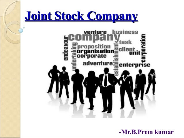 joint stock company essay Essay on english: colonialism and joint stock it impossible to civilize the natives, and as a result many wars occurred used the joint stock company system joint stock company a company made up of a group of shareholders.