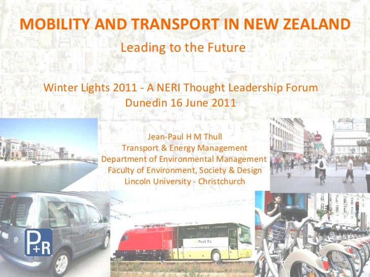 Jean-Paul H M Thull Transport & Energy Management Department of Environmental Management  Faculty of Environment, Society ...