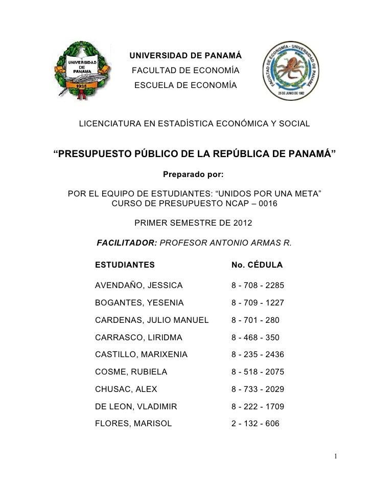 UNIVERSIDAD DE PANAMÁ              FACULTAD DE ECONOMÍA               ESCUELA DE ECONOMÍA    LICENCIATURA EN ESTADÍSTICA E...
