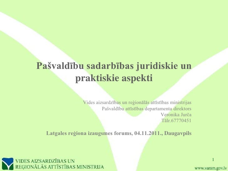 Pašvaldību sadarbības juridiskie un        praktiskie aspekti                Vides aizsardzības un reģionālās attīstības m...