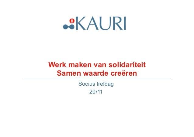 Werk maken van solidariteit  Samen waarde creëren  Socius trefdag  20/11