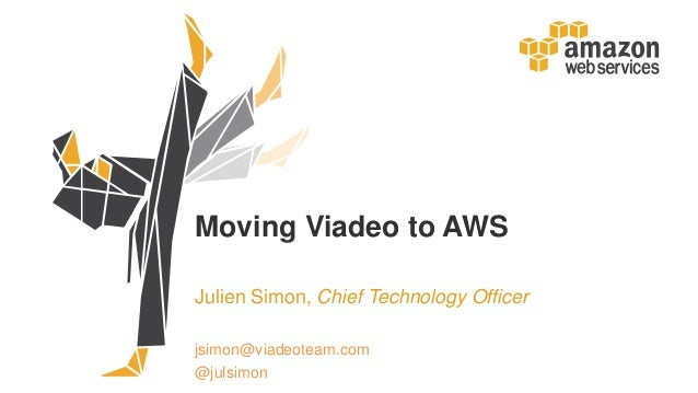 Moving Viadeo to AWS Julien Simon, Chief Technology Officer jsimon@viadeoteam.com @julsimon