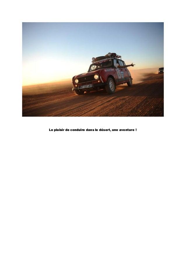 Le plaisir de conduire dans le désert, une aventure !