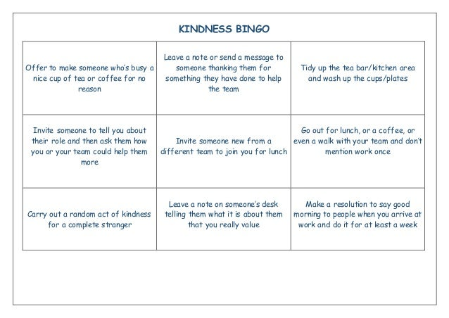 KINDNESS BINGO Offer to make someone who's busy a nice cup of tea or coffee for no reason Leave a note or send a message t...
