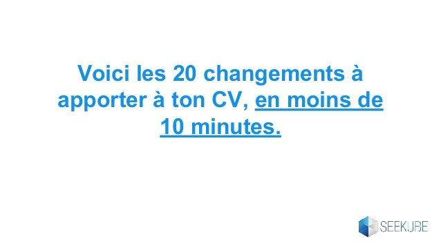 20 changements  u00e0 apporter  u00e0 ton cv  en moins de 10 minutes
