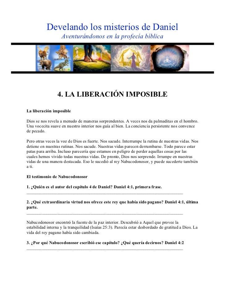 Develando los misterios de Daniel                    Aventurándonos en la profecía bíblica                  4. LA LIBERACI...