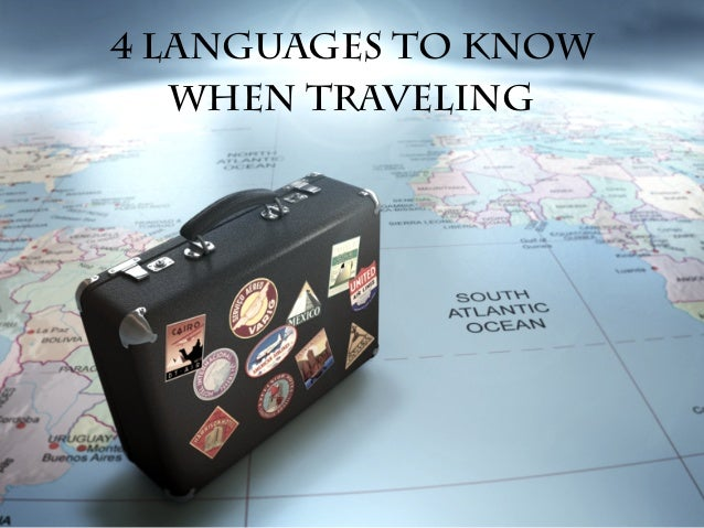 4 Languages To Know When Traveling